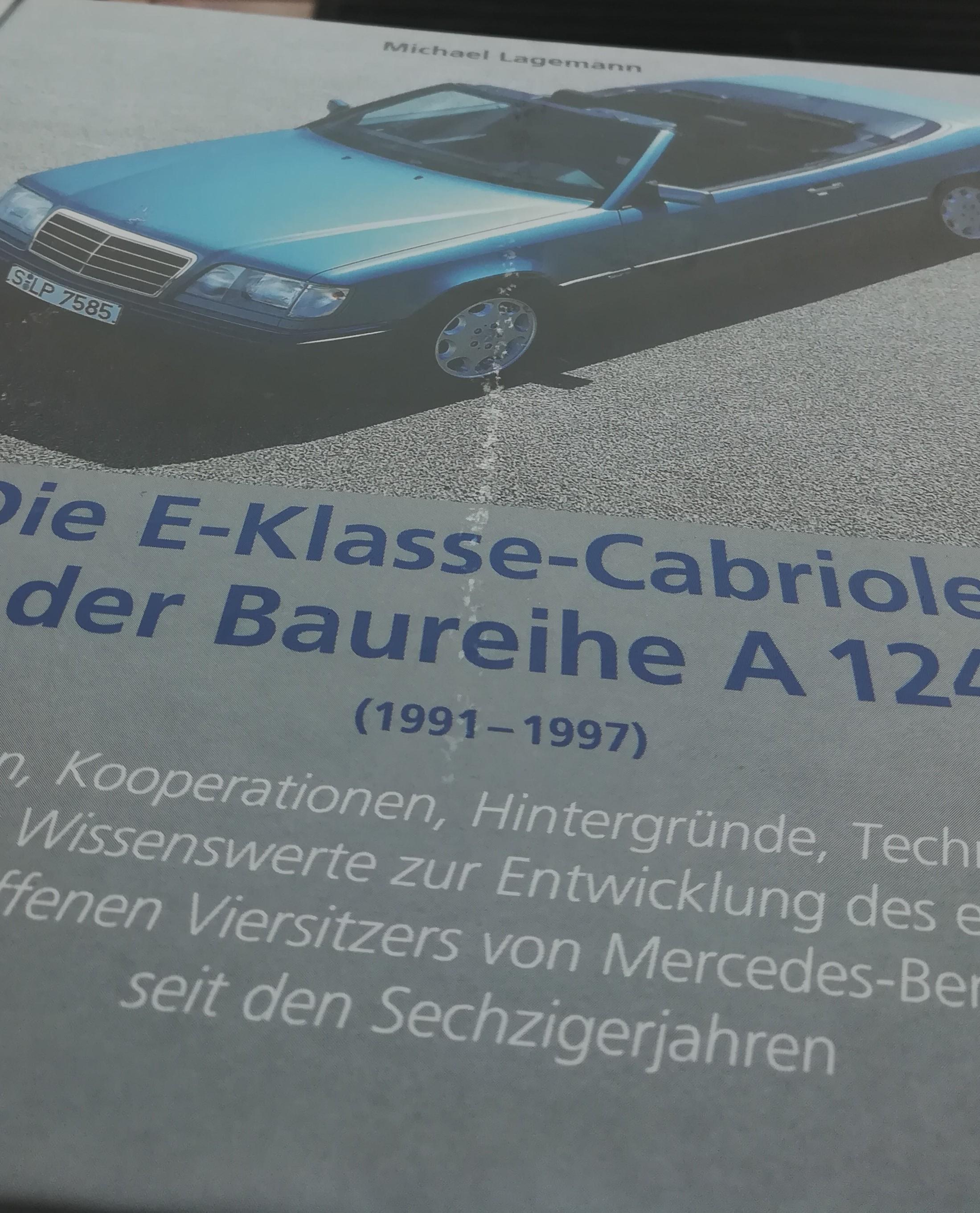 Die E-Klasse-Cabriolets der Baureihe A 124 Mängelexemplar